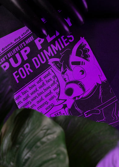 I Can't Believe It's More Pup Play For Dummies (A5 Zine)
