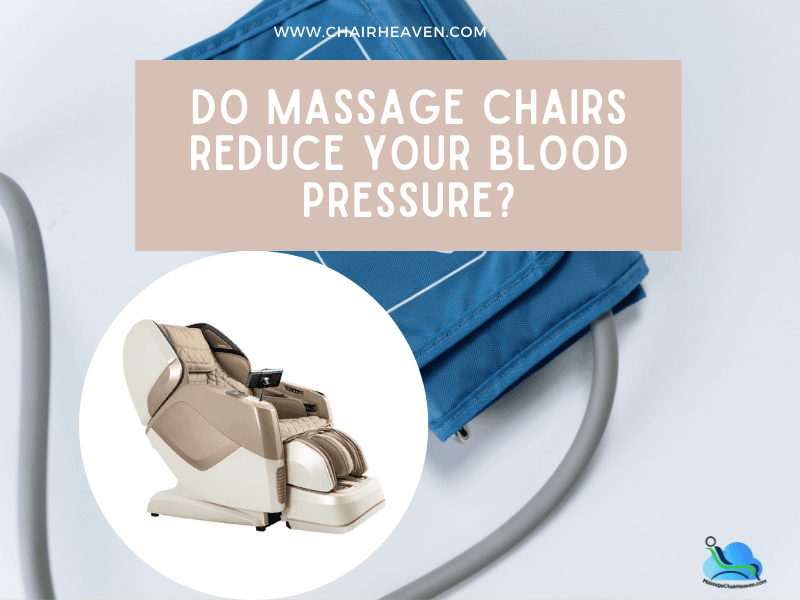 Do Massage Chairs Reduce Your Blood Pressure