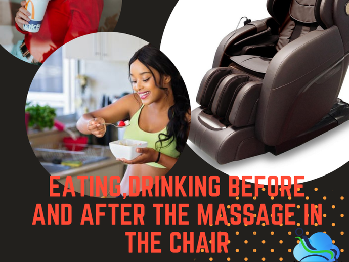 Eating, Drinking Before And After The Massage In The Chair