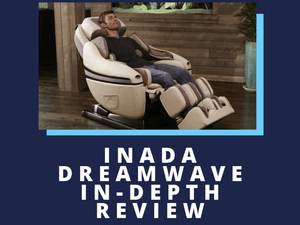 Inada DreamWave Review | Massage Chair Heaven