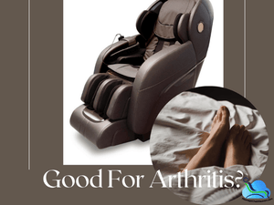 Is A Massage Chair Good For Arthritis? | Massage Chair Heaven