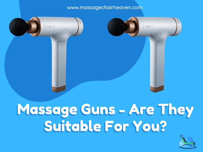 Massage Guns - Are They Suitable For You?