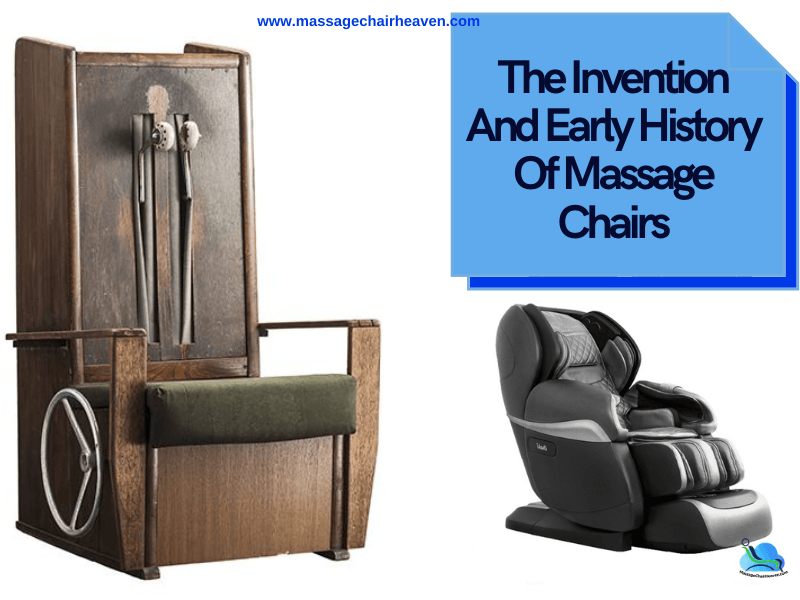 The Invention And Early History Of Massage Chairs