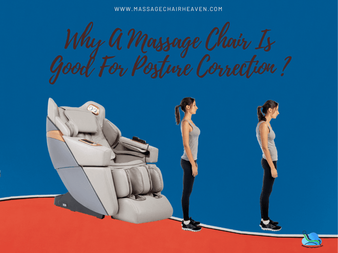 Why A Massage Chair Is Good For Posture Correction