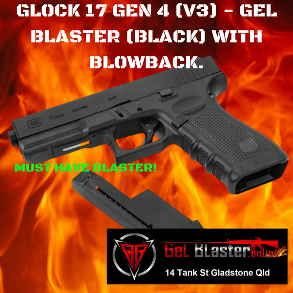 GLOCK 17 GEN 4 3DG (V3) - GEL BLASTER (BLACK) BLOWBACK ACTION
