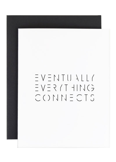 Eventually Everything Connects Greeting Card Greeting Card The Savvy Heart - Stash Co