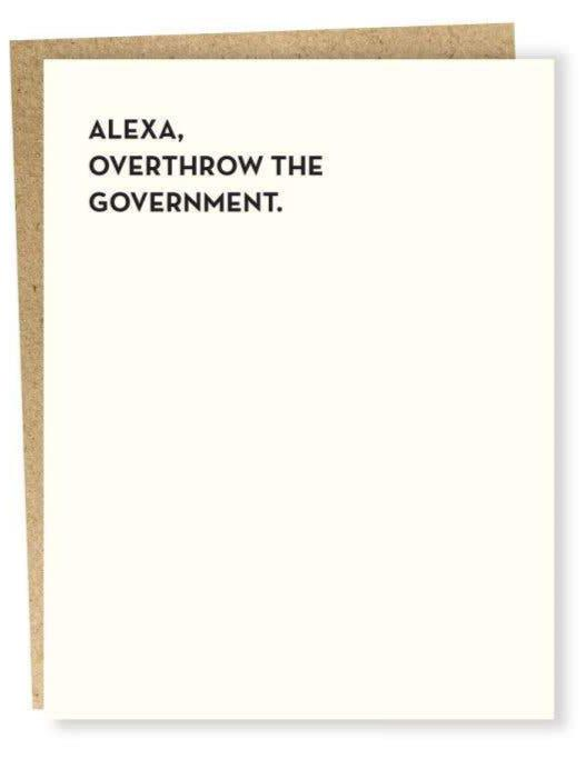 Alexa, Overthrow the Government