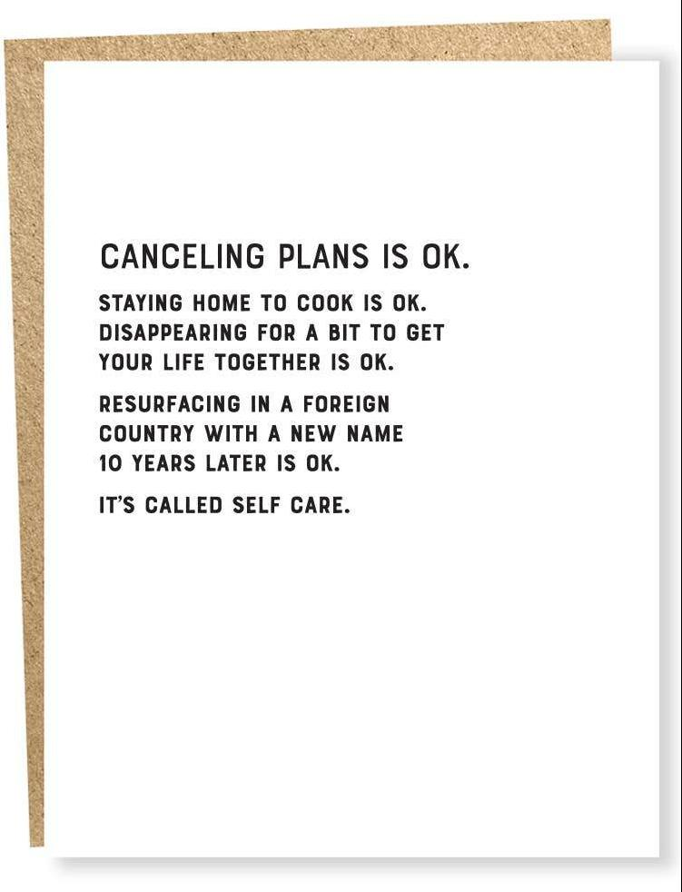 Cancelling Plans Is OK