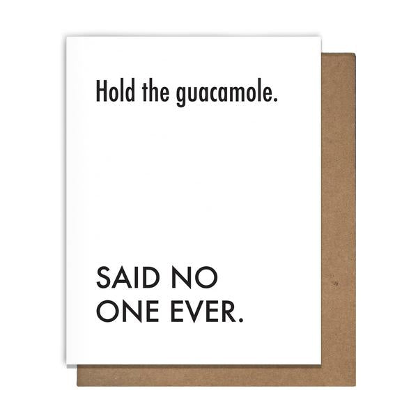 Hold the Guac Greeting Card Greeting Card Matt Butler - Stash Co
