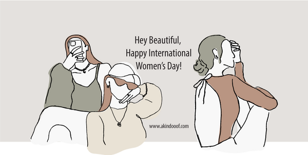International Women's Day | Blog | A KIND OOOF
