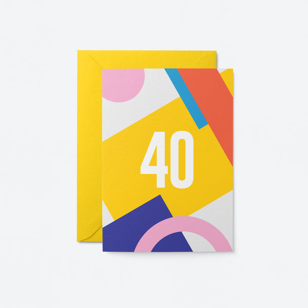 40 Birthday Greeting Card by Graphic Factory