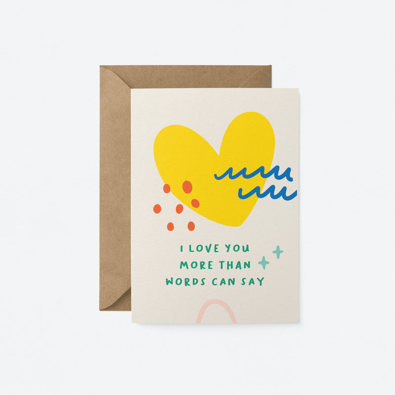 I love you more than words can say Greeting Card by Graphic Factory