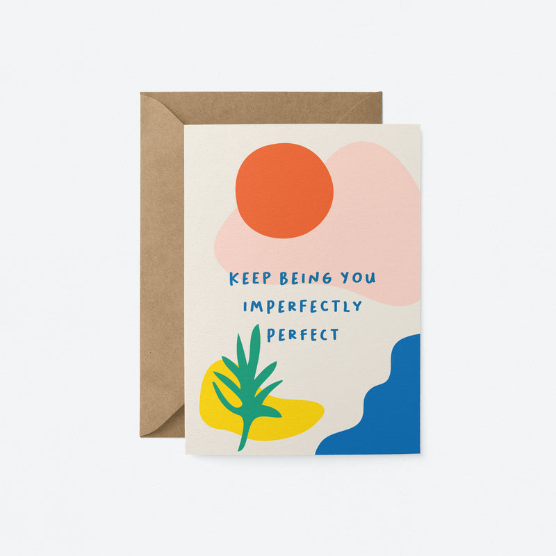 Imperfectly perfect Greeting Card by Graphic Factory