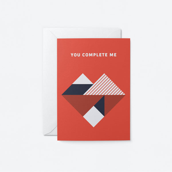 You complete me Greeting Card by Graphic Factory