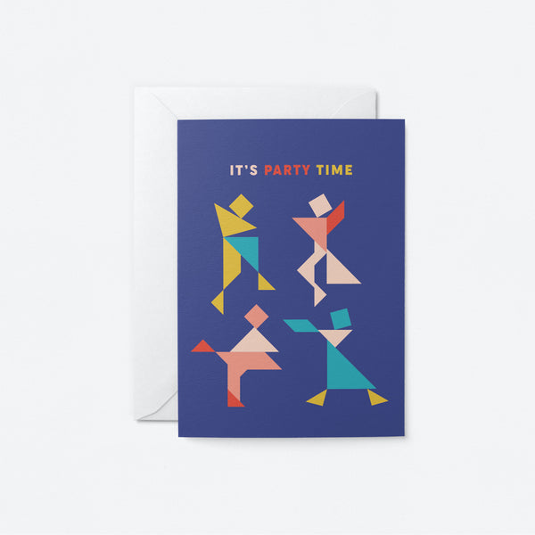 It is Party Time Greeting Card by Graphic Factory