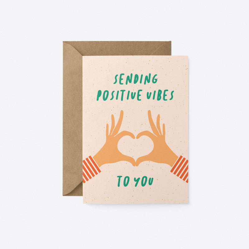 Sending positive vibes to you Greeting Card by Graphic Factory