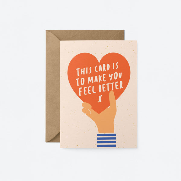 This card is to make you feel better Greeting Card by Graphic Factory
