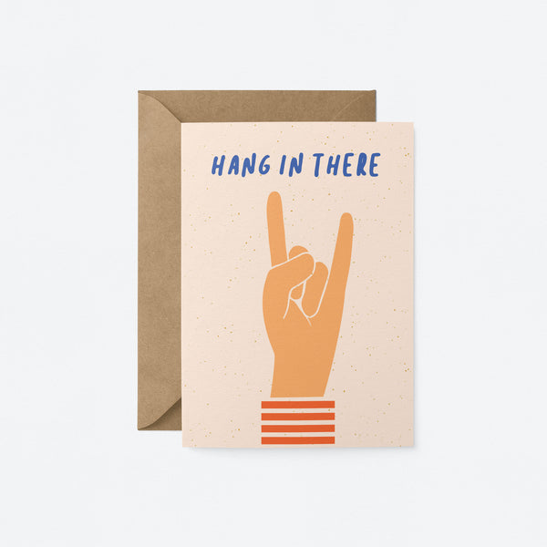 Hang in there Greeting Card by Graphic Factory