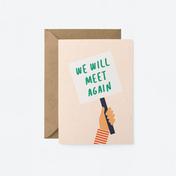 We will meet again Greeting Card by Graphic Factory