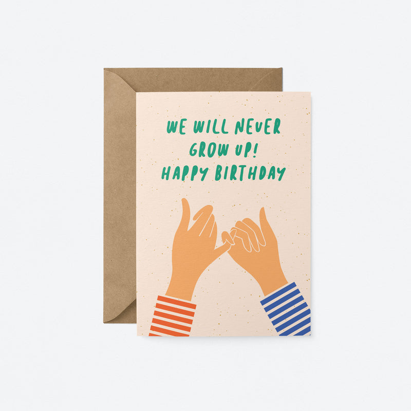 We will never grow up Greeting Card by Graphic Factory