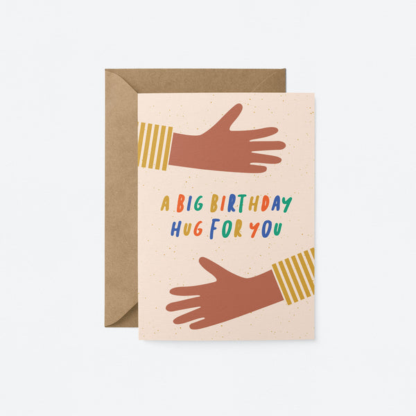 A Big birthday hug for you Greeting Card by Graphic Factory