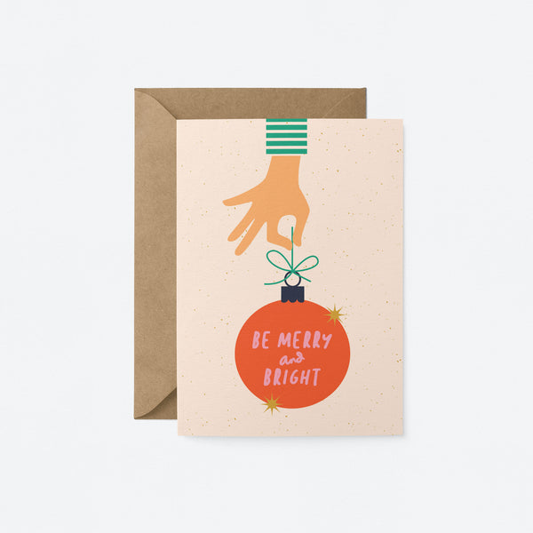 Be Merry and Bright Greeting Card by Graphic Factory
