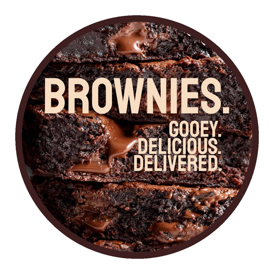 BROWNIES. GOOEY. DELICIOUS. DELIVERED.