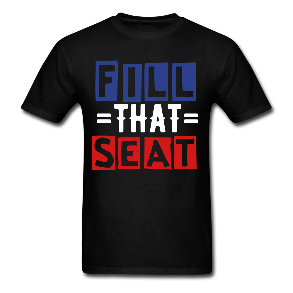 Fill the seat shirt, Unisex T-Shirt - BIZARRE FASHIONS