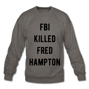 FBI killed Fred Hampton sweatshirt - BIZARRE FASHIONS