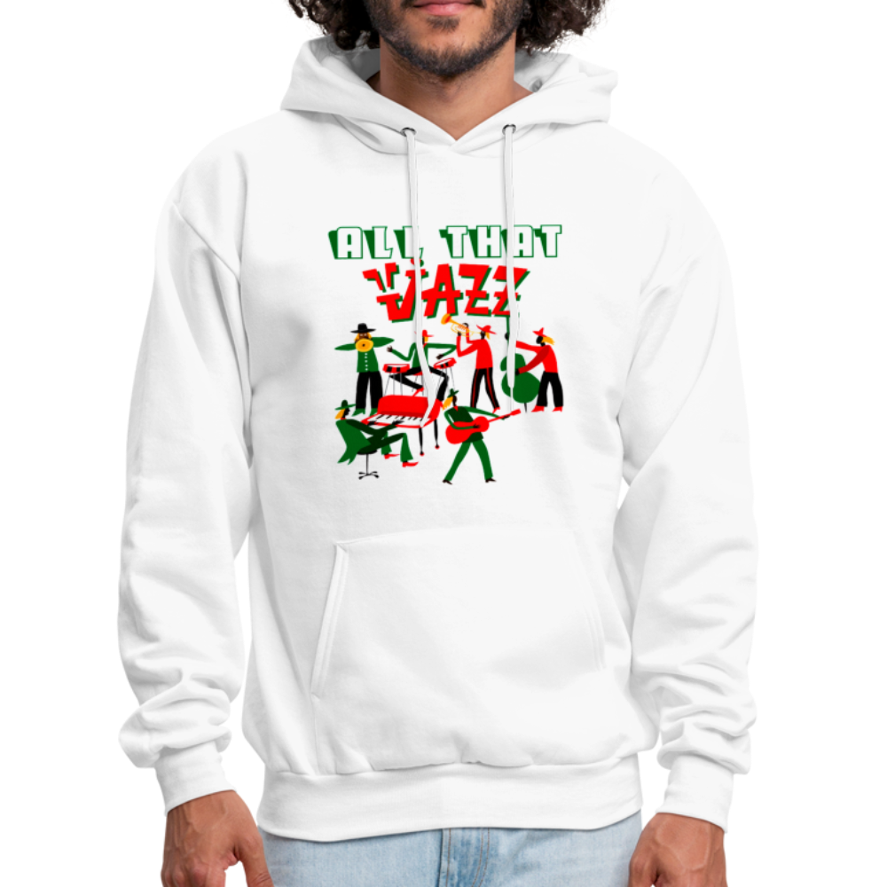 All That Jazz funny saying sarcastic humor Hoodie - BIZARRE FASHIONS