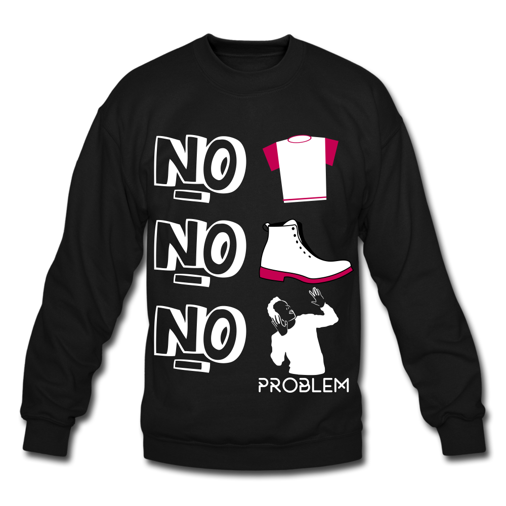 No shoes no shirt no problem Sweatshirt - BIZARRE FASHIONS