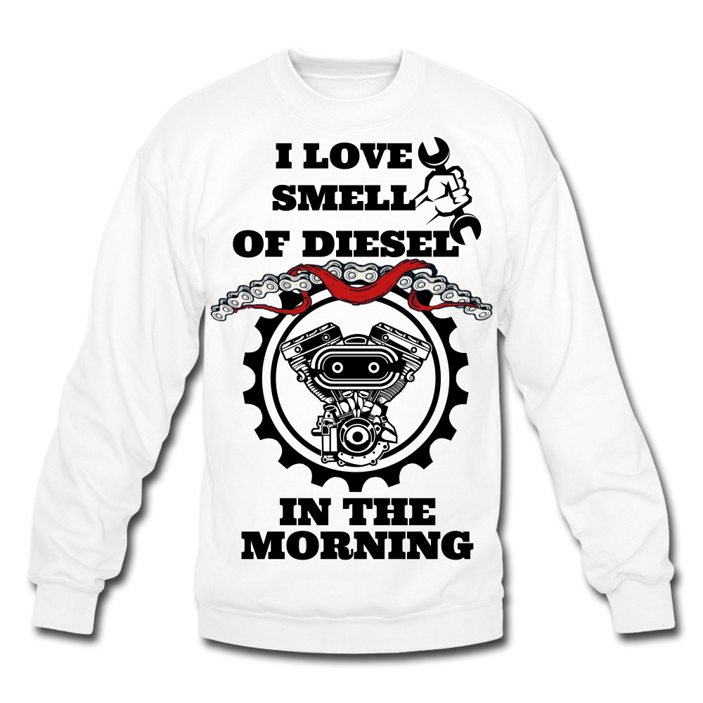 I Love the Smell of Diesel in the Morning Funny Sweatshirt - BIZARRE FASHIONS