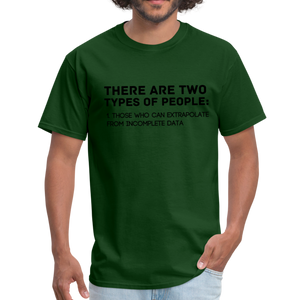 Two Types of People Intelligent Clever Funny Smart Logic Unisex T-Shirt - BIZARRE FASHIONS