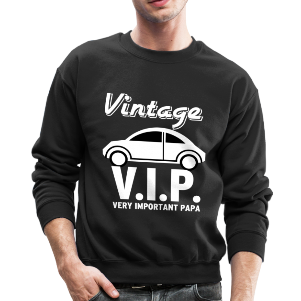 Vintage VIP, Very Important Papa dad, fathers day, father Sweatshirt - BIZARRE FASHIONS