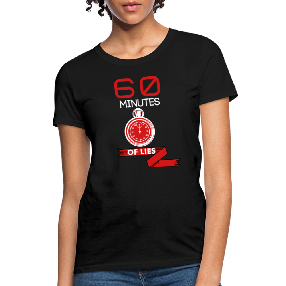 60 minutes of lies Women's T-Shirt - black