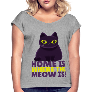 Home is where meow is cat, cats, black cat Women's Roll Cuff T-Shirt - BIZARRE FASHIONS