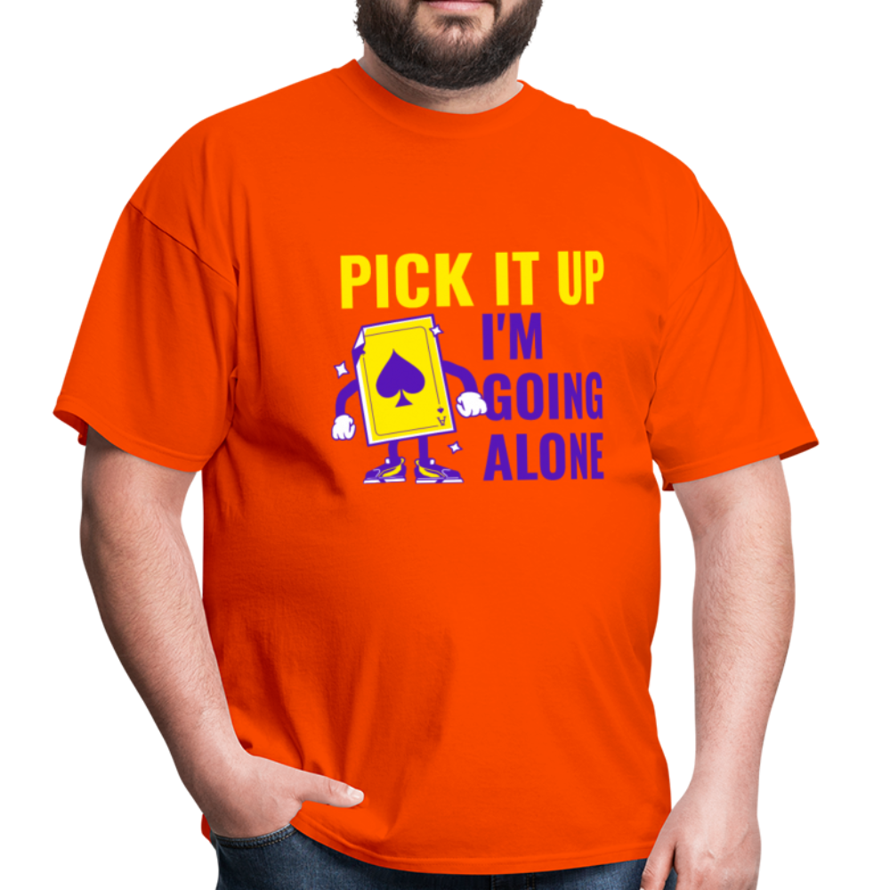 Funny Pick It Up I'm Going Alone Cool Euchre Card Game Gift T-Shirt - BIZARRE FASHIONS