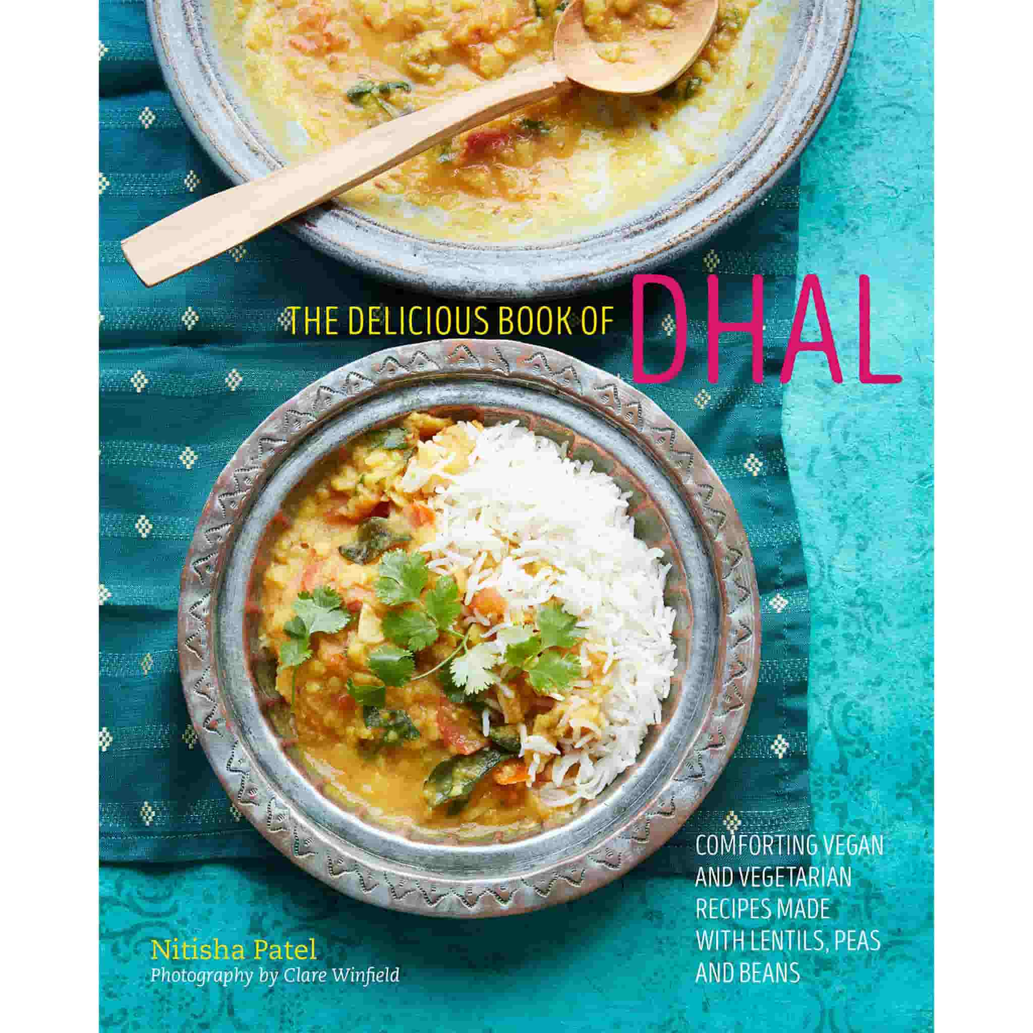 The Delicious Book of Dhal by Nitisha Patel