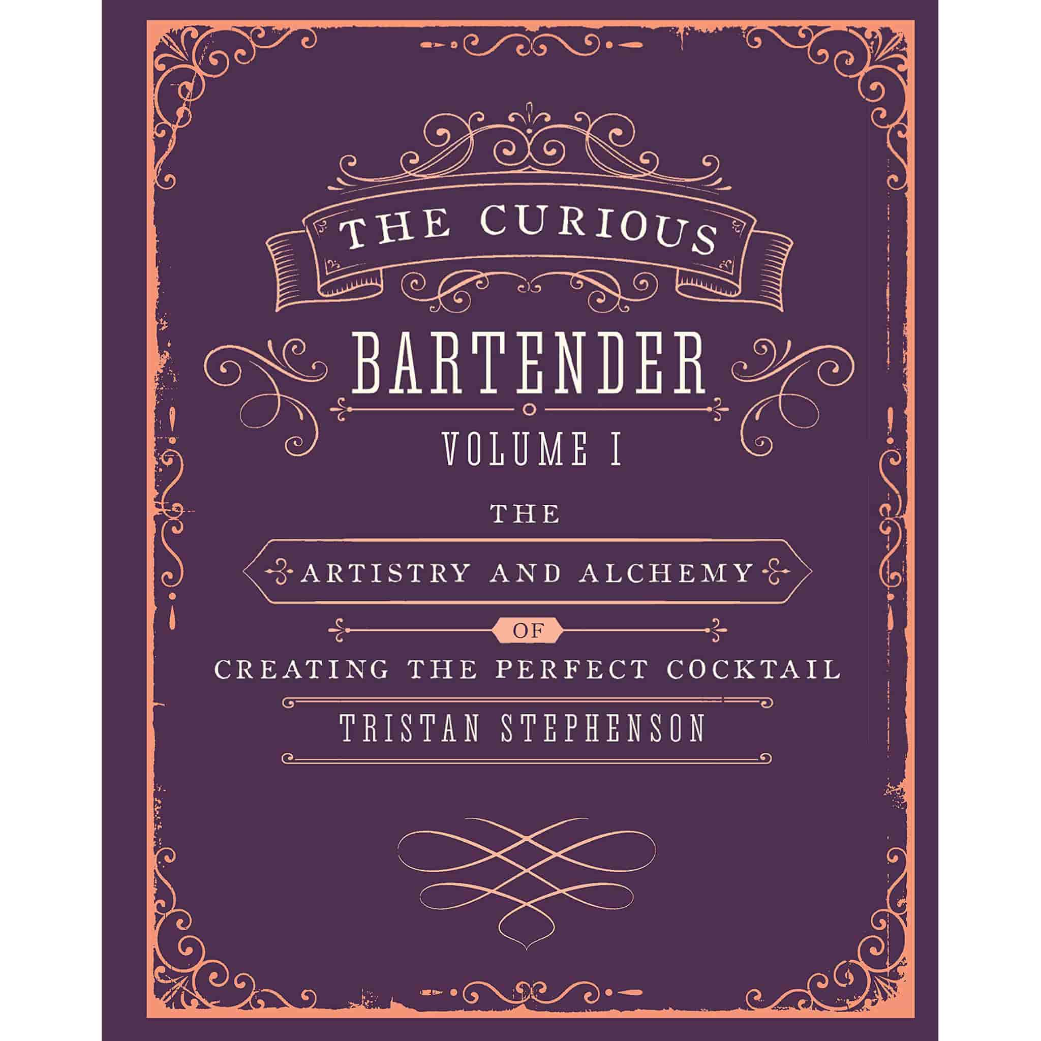 The Curious Bartender by Tristan Stephenson