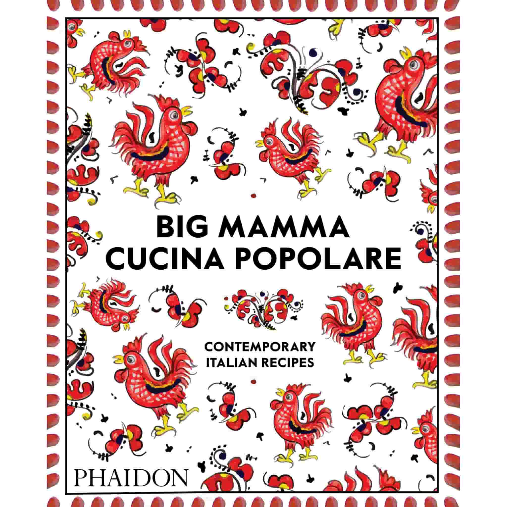 Big Mamma Cucina Popolare: Contemporary Italian Recipes
