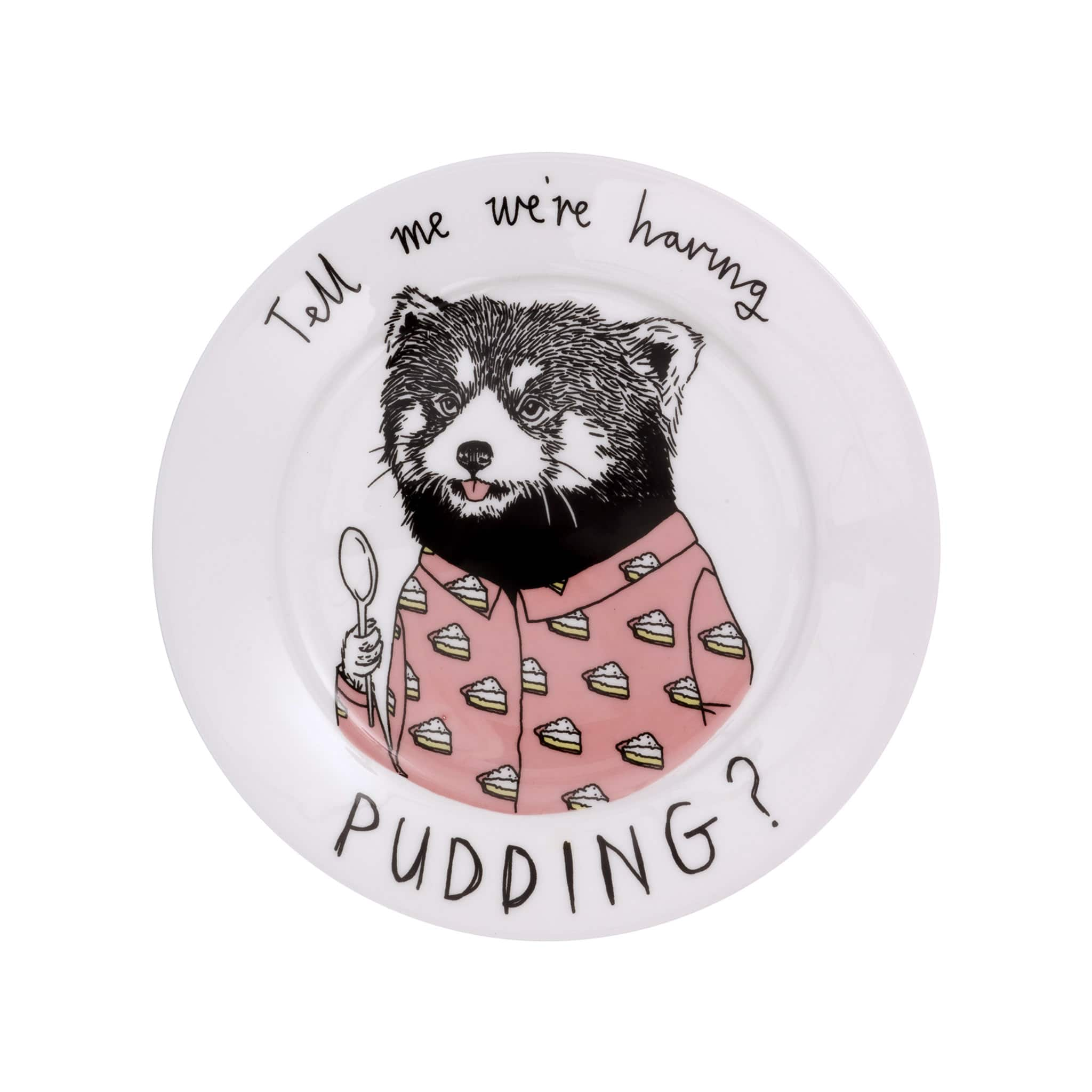 Tell Me We're Having Pudding Side Plate 20cm