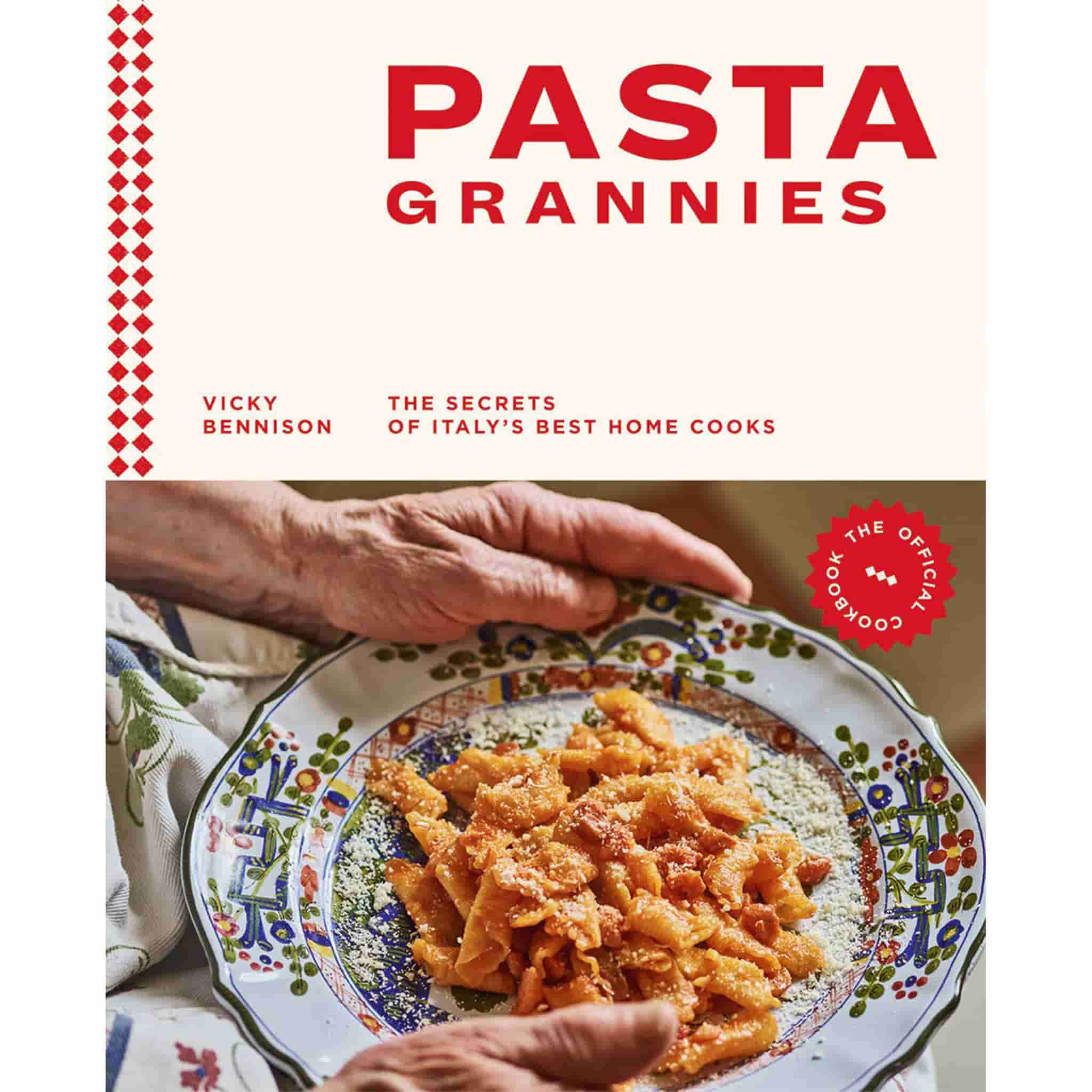 Pasta Grannies: The Secrets of Italy's Best Home Cooks
