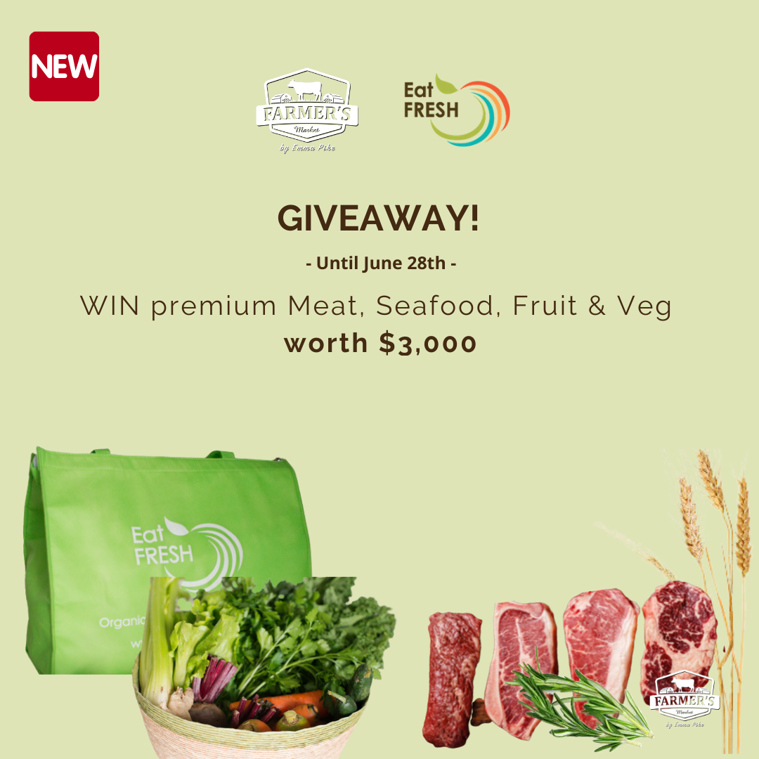 WIN premium Meat, Seafood, Fruit & Veg worth $3,000 - Farmer's Market x Eat Fresh