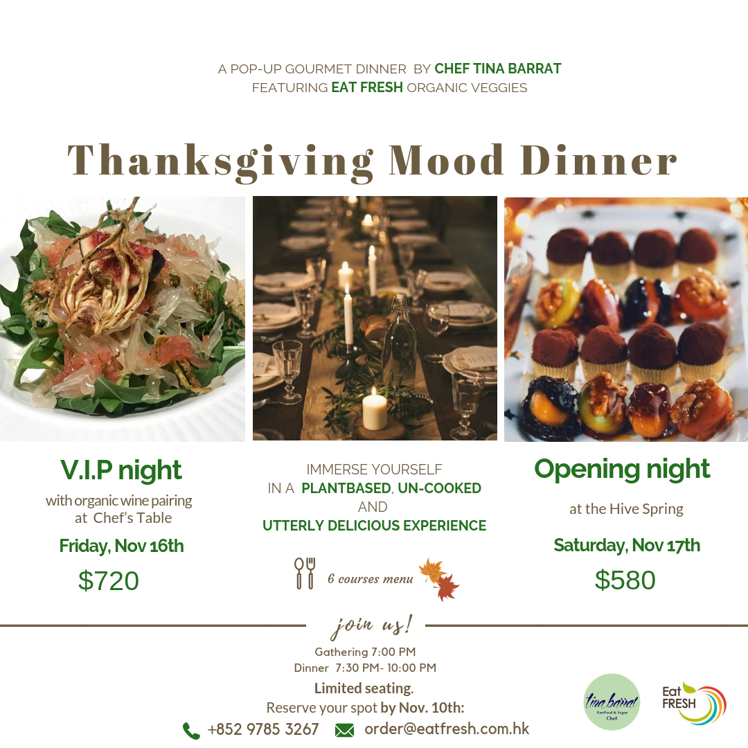 SAVE THE DATE! Nov. 16th-17th ~ Chef Tina Barrat x Eat FRESH ~ Thanksgiving Mood Dinner