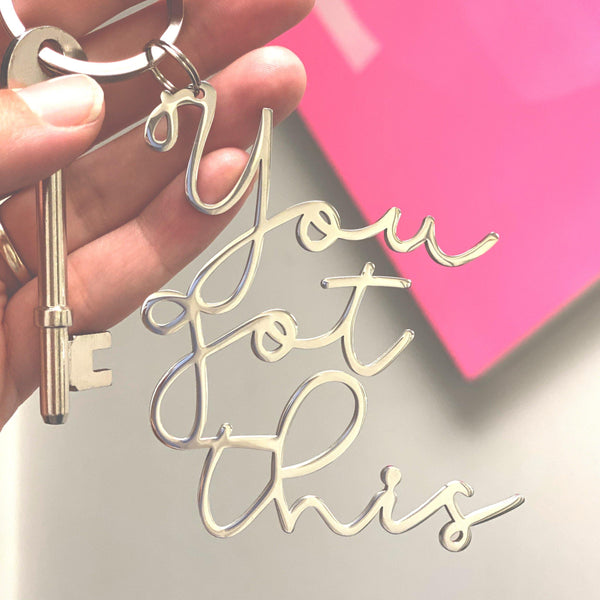You Got This Keyring - MW Studio