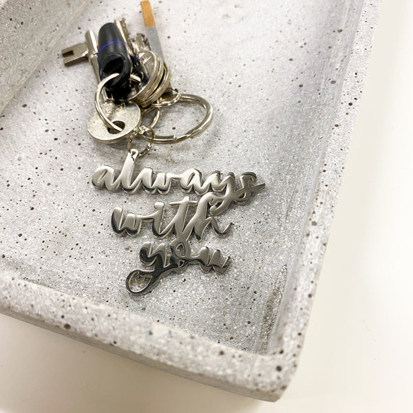 'Always with you' keyring