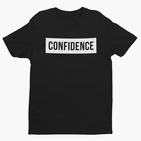 Confidence T Shirt- Womens