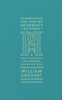 The Poetry Pharmacy, edited by William Sieghart ( clothbound hardback)