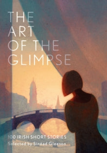 The Art of the Glimpse (hardback, October 2020)