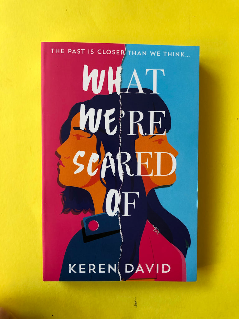 What We're scared Of, Keren David ( pb, Jan 2021)